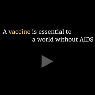 A Vaccine is Essential to a World Without AIDS Thumbnail